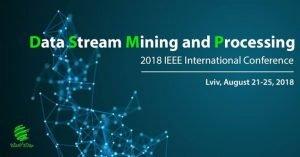 Представники ХНУРЕ беруть участь у Міжнародній науковій IEEE конференції Data Stream Mining & Processing 2018